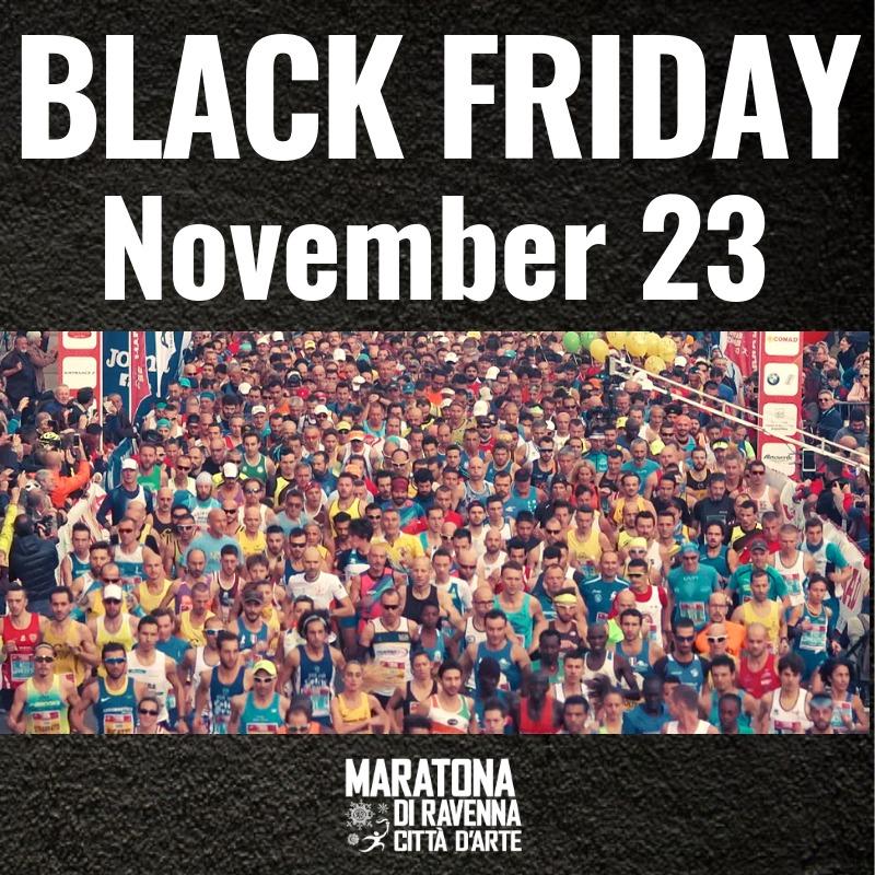Black Friday Maratona di Ravenna 2019